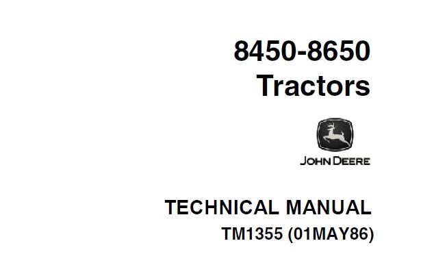 John Deere 8450, 8650 Tractors Technical Manual (TM1355