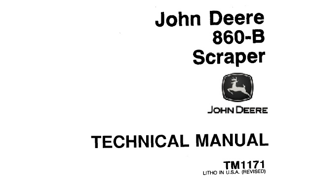 John Deere 860-B Scraper Technical Manual (TM1171
