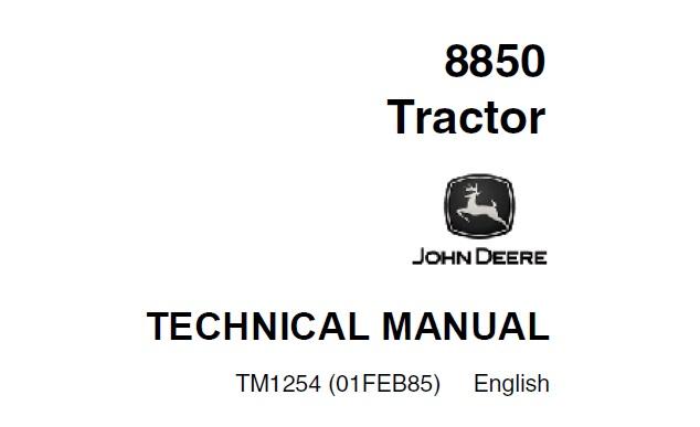 John Deere 8850 Tractor Repair Technical Manual (TM1254