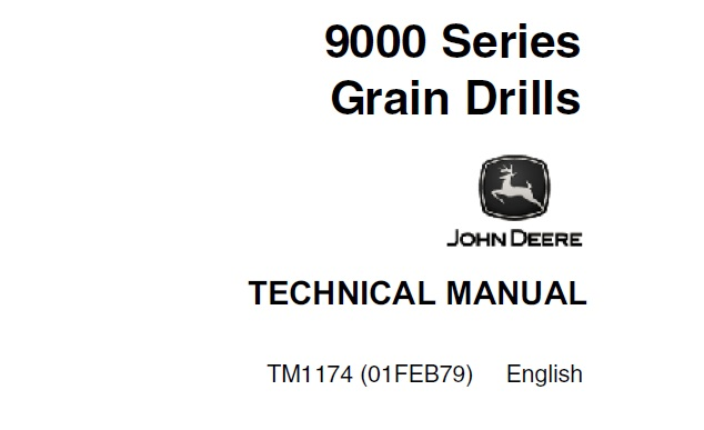 John Deere 9000 Series Grain Drills Technical Manual