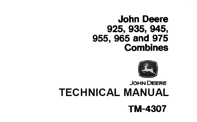 John Deere 925, 935, 945, 955, 965, 975 Combines Technical
