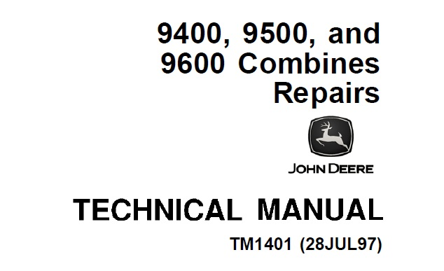John Deere 9400, 9500 and 9600 Combines Repair Technical