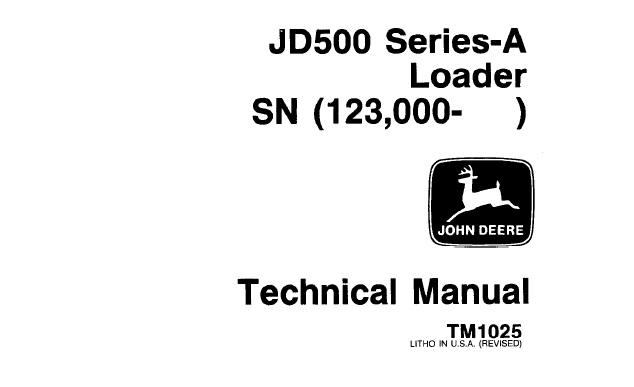 John Deere JD500 Series-A Loader Technical Manual (TM1025
