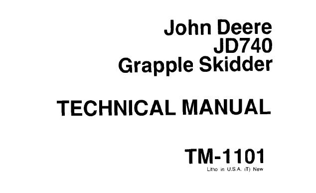 John Deere JD740 Grapple Skidder Technical Manual (TM1101
