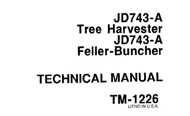 John Deere JD743-A Tree Harvester, JD743-A Feller-Buncher