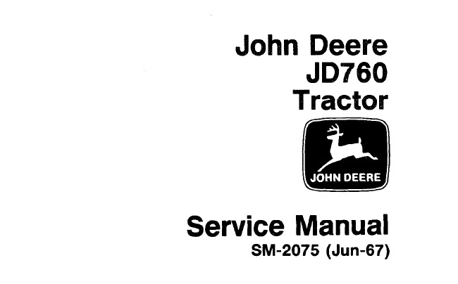 John Deere JD760 Tractor Service Repair Manual (SM2075