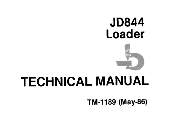 John Deere JD844 Loader Technical Manual (TM1189
