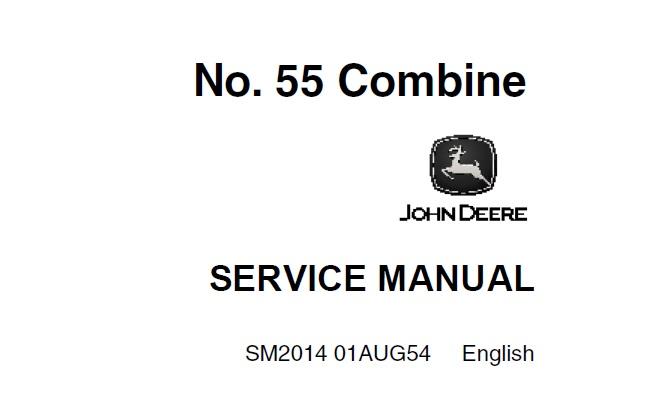 John Deere NO.55 Combine Service Repair Manual (SM2014