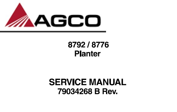 Agco 8792 / 8776 Planter Service Repair Manual