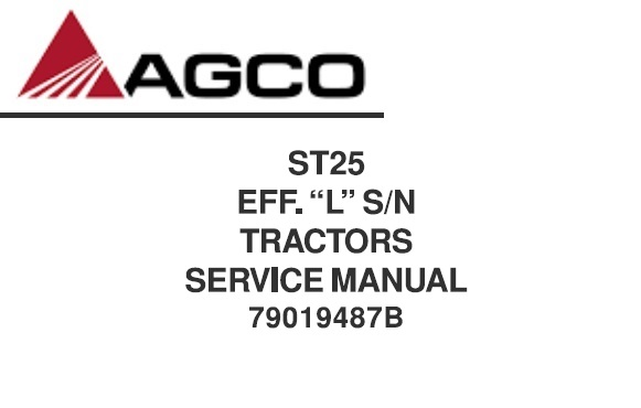 """Agco ST25 Effective """"L"""" S/N Compact Tractor Service Repair"""