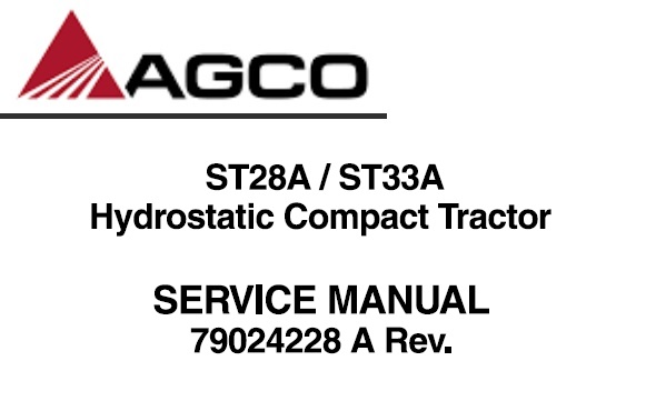 Agco ST28A / ST33A Hydrostatic Compact Tractor Service