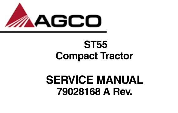 Agco ST55 Compact Tractor Service Repair Manual