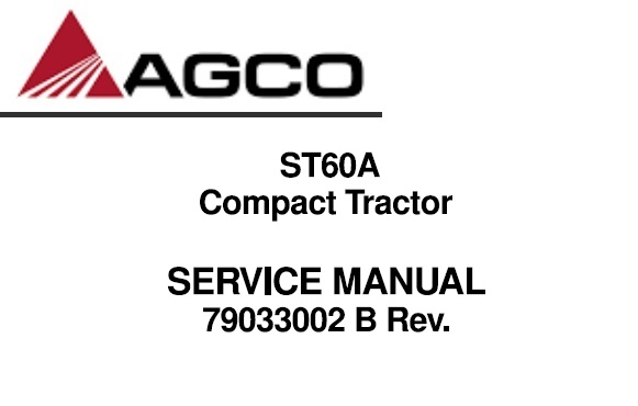 Agco ST60A Compact Tractor Service Repair Manual