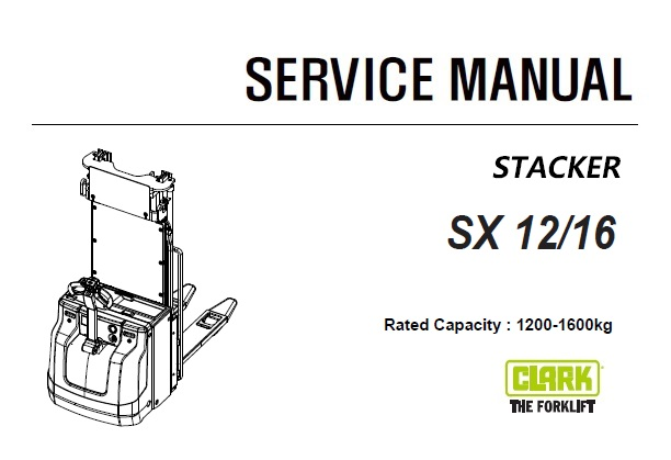 Clark SX 12/16 STACKER Service Repair Manual (SM944