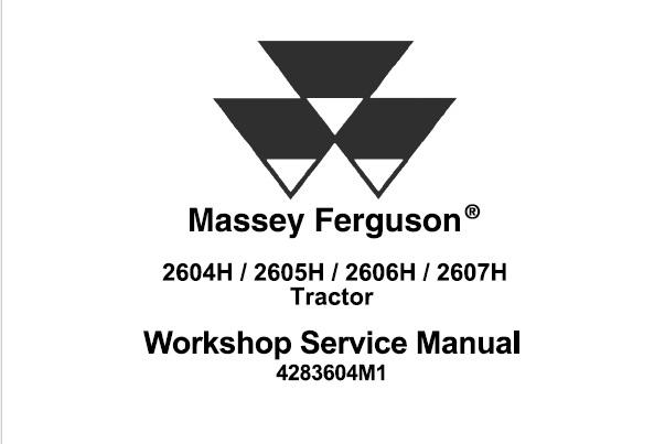 Massey Ferguson 2604H, 2605H, 2606H, 2607H Tractors