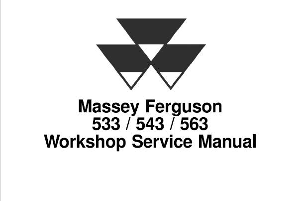 Massey Ferguson 533, 543, 563 Tractors Service Repair