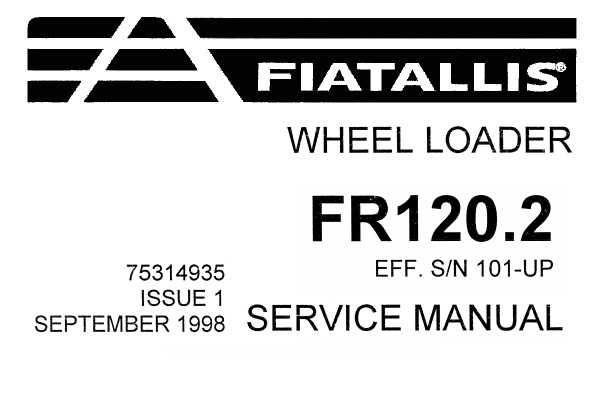 Fiat Allis FR120.2 Wheel Loader Service Repair Manual