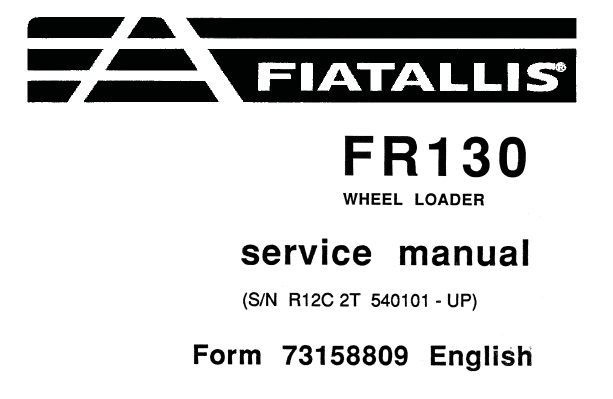 Fiat Allis FR130 Wheel Loader Service Repair Manual