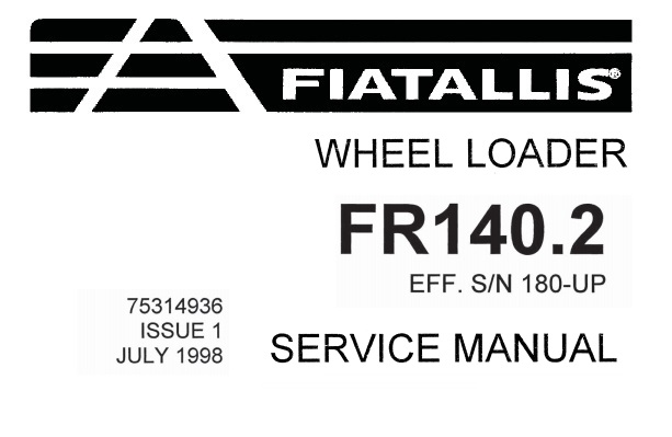 Fiat Allis FR140.2 Wheel Loader Service Repair Manual
