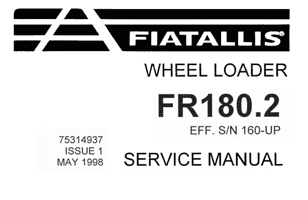 Fiat Allis FR180.2 Wheel Loader Service Repair Manual