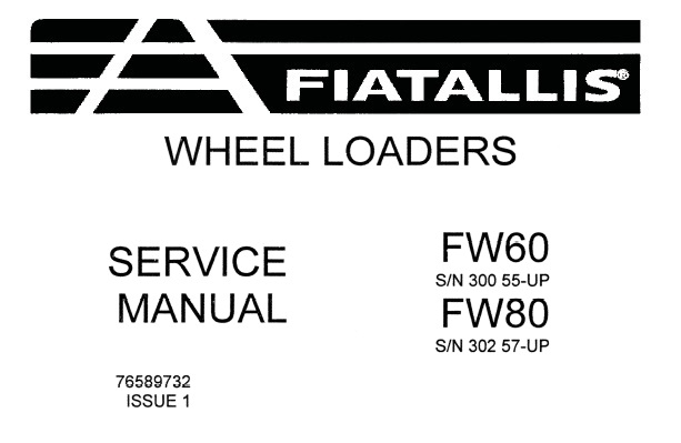 Fiat Allis FW60 , FW80 Wheel Loader Service Repair Manual