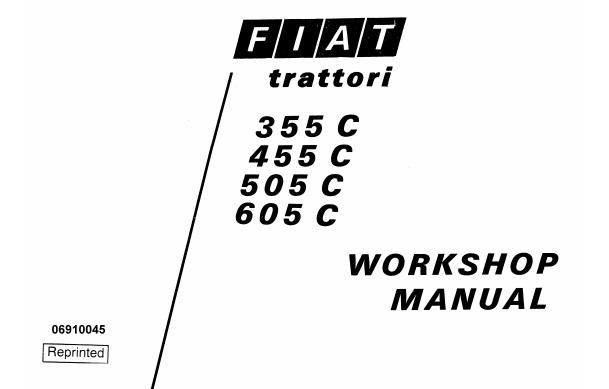 Fiat Trattori 355C , 455C , 505C , 605C Tractors Service