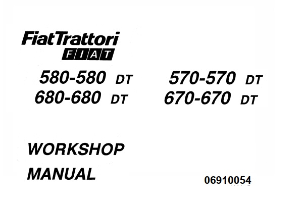 Fiat Trattori 570 , 570DT , 580 , 580DT , 670 , 670DT