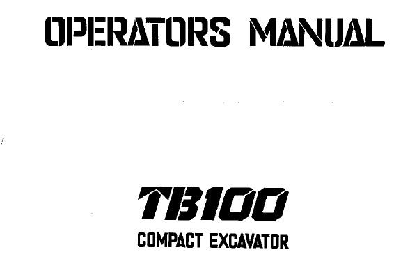 Takeuchi TB100 Compact Excavator Operator's Manual