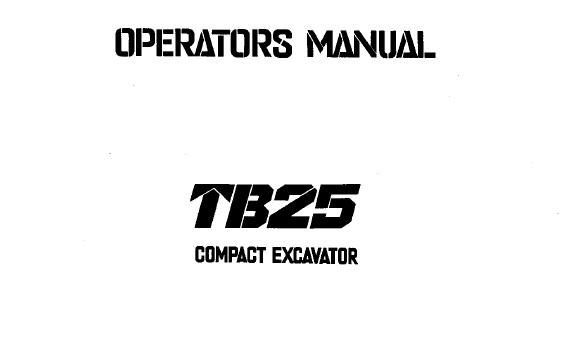 Takeuchi TB25 Compact Excavator Operator's Manual