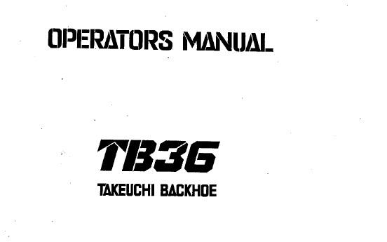 Takeuchi TB36 Backhoe Operator's Manual