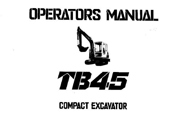 Takeuchi TB45 Compact Excavator Operator's Manual