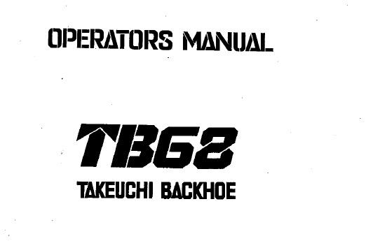 Takeuchi TB68 Backhoe Operator's Manual