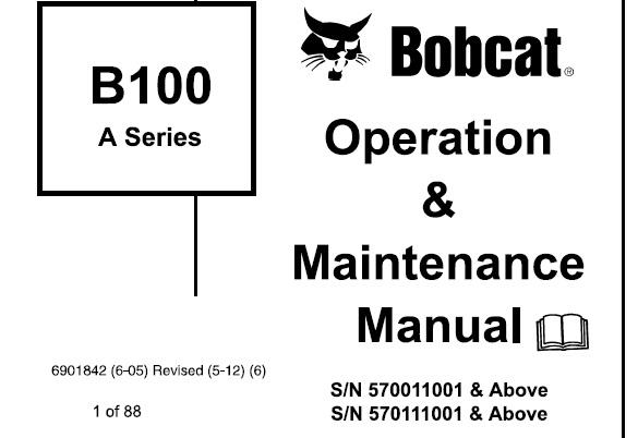 Bobcat B100 Backhoe Loader (A-Series) Operation and