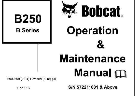 Bobcat B250 Backhoe Loader (B Series) Operation and