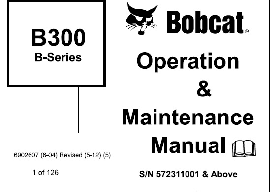 Bobcat B300 (B-Series) Backhoe Loader Operation and