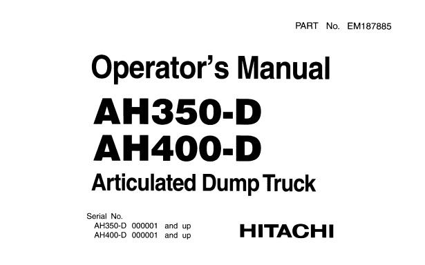 Hitachi AH350-D, AH400-D Articulated Dump Truck Operator's