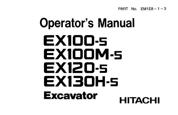 Hitachi EX100-5 , EX100M-5 , EX120-5 , EX130H-5 Excavator
