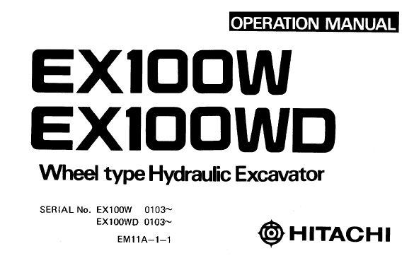 Hitachi EX100W , EX100WD Wheel Type Hydraulic Excavator