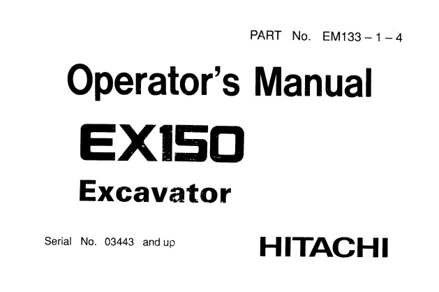 Hitachi EX150 Excavator Operator's Manual (03443 and up