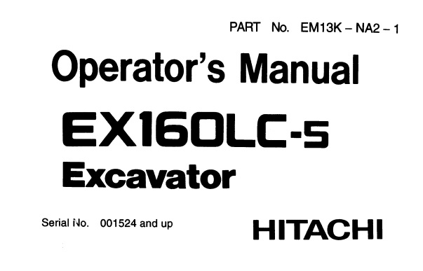 Hitachi EX160LC-5 Excavator Operator's Manual (001524 and