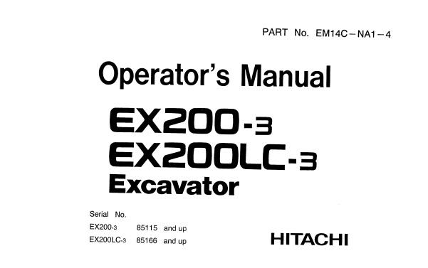 Hitachi EX200-3 , EX200LC-3 Excavator Operator's Manual