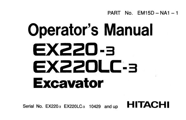 Hitachi EX220-3 , EX220LC-3 Hydraulic Excavator Operator's