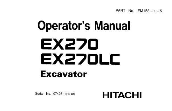 Hitachi EX270 , EX270LC Hydraulic Excavator Operator's