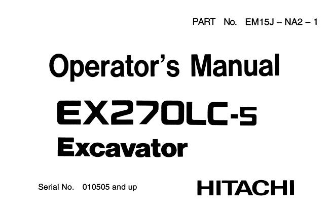 Hitachi EX270LC-5 Hydraulic Excavator Operator's Manual