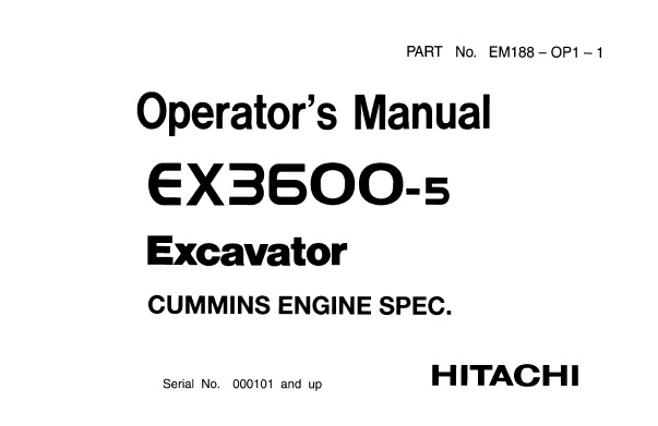 Hitachi EX3600-5 Excavator (Cummins Engine Spec.) Operator