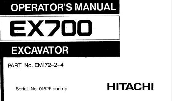 Hitachi EX700 Hydraulic Excavator Operator's Manual (01526