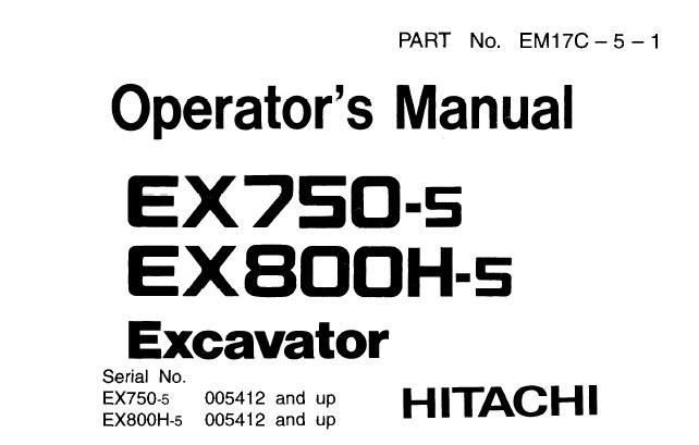 Hitachi EX750-5 , EX800H-5 Hydraulic Excavator Operator's
