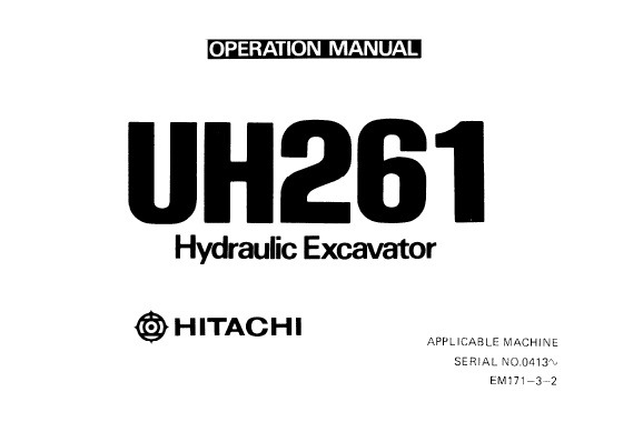 Hitachi UH261 Hydraulic Excavator Operator's Manua (0413