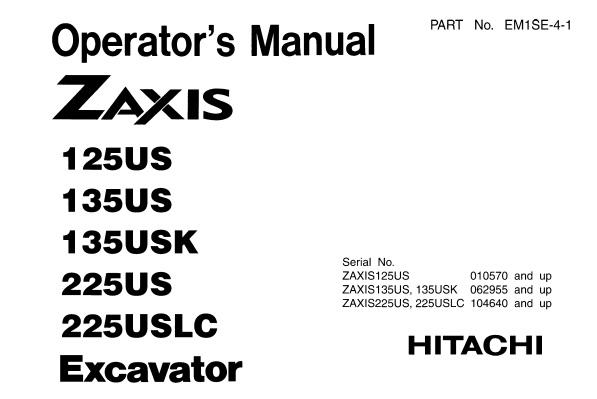 Hitachi Zaxis 125US , 135US , 135USK , 225US , 225USLC