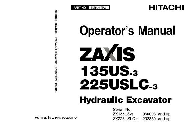 Hitachi Zaxis 135US-3 , 225USLC-3 Hydraulic Excavator